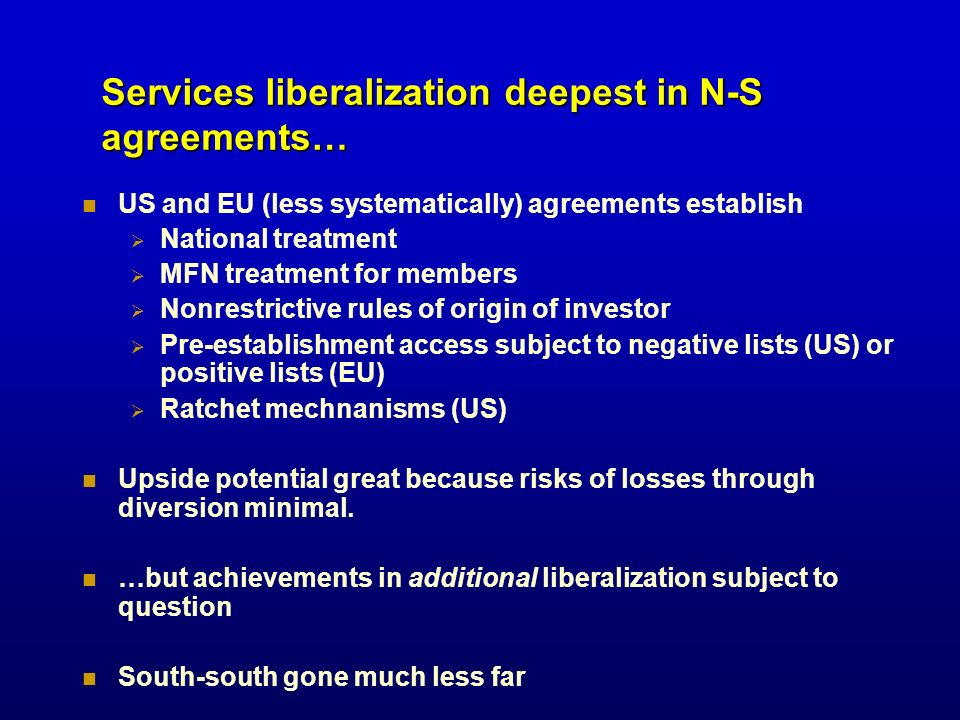 Services liberalization deepest in N-S agreements…