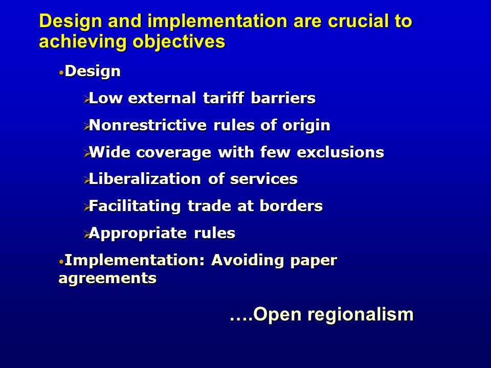 Design and implementation are crucial to achieving objectives