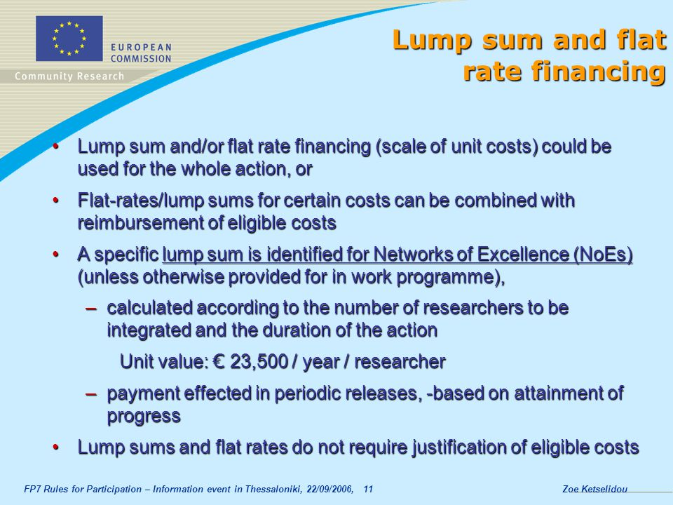 Lump sum and flat rate financing