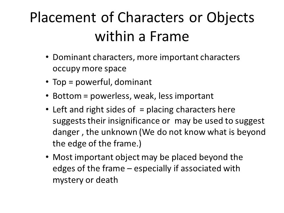 Placement of Characters or Objects within a Frame