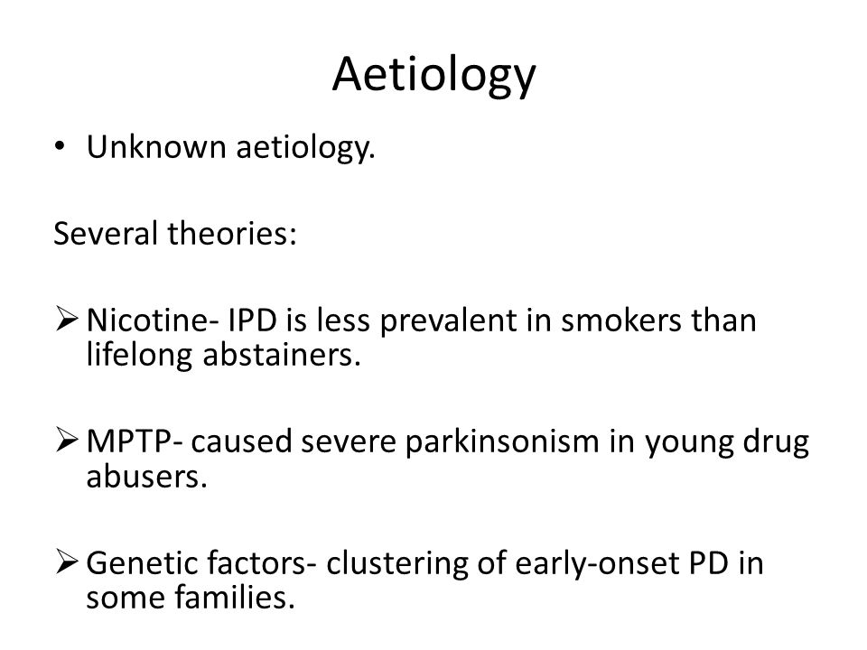 Aetiology Unknown aetiology. Several theories: