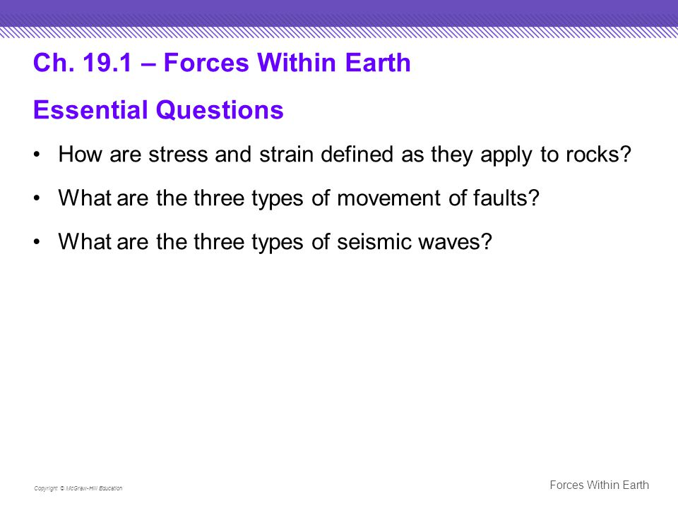Ch – Forces Within Earth Essential Questions