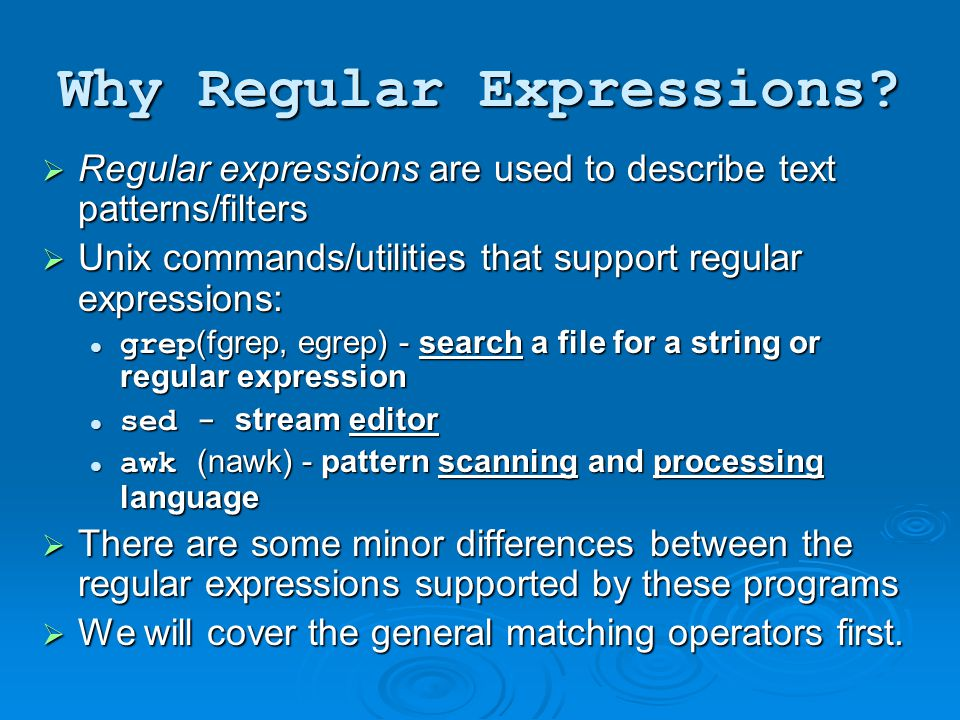 Why Regular Expressions