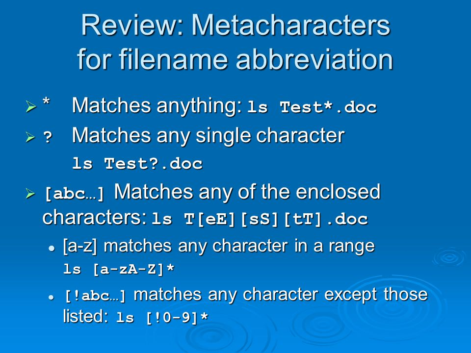 Review: Metacharacters for filename abbreviation