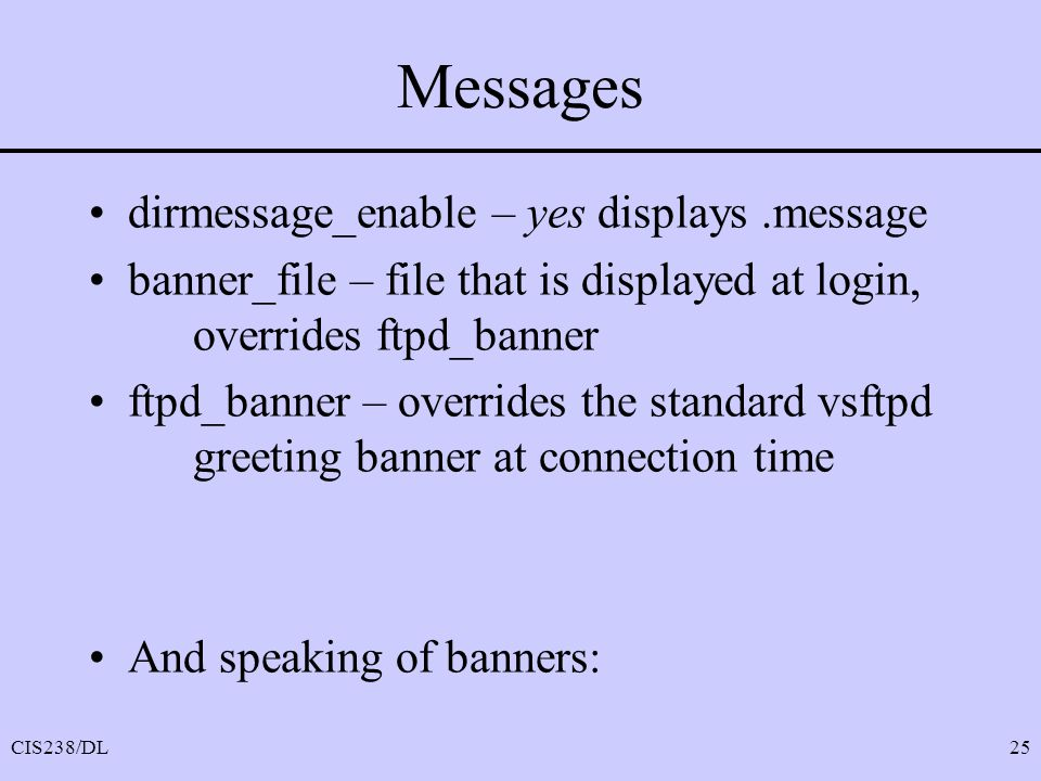 Messages dirmessage_enable – yes displays .message