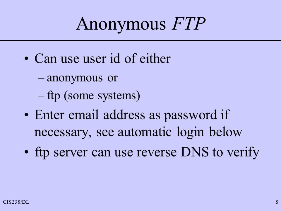 Anonymous FTP Can use user id of either