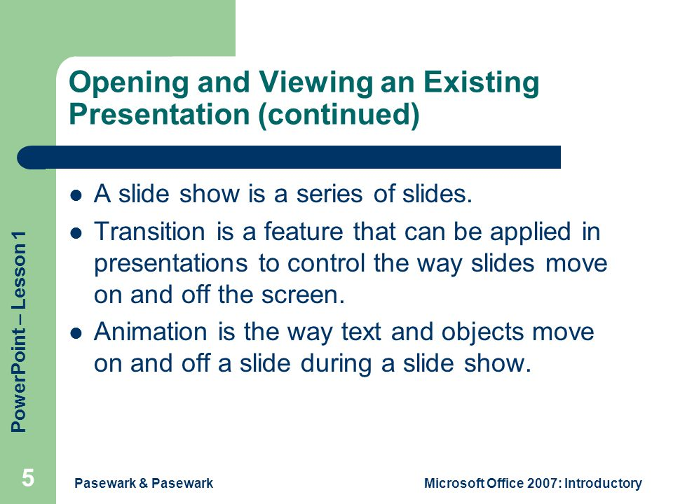 Opening and Viewing an Existing Presentation (continued)