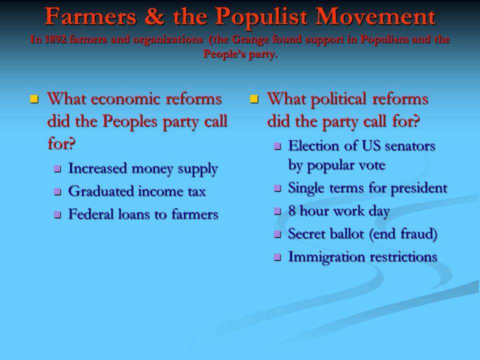 Farmers & the Populist Movement In the late 1800\'s Farmers faced ...