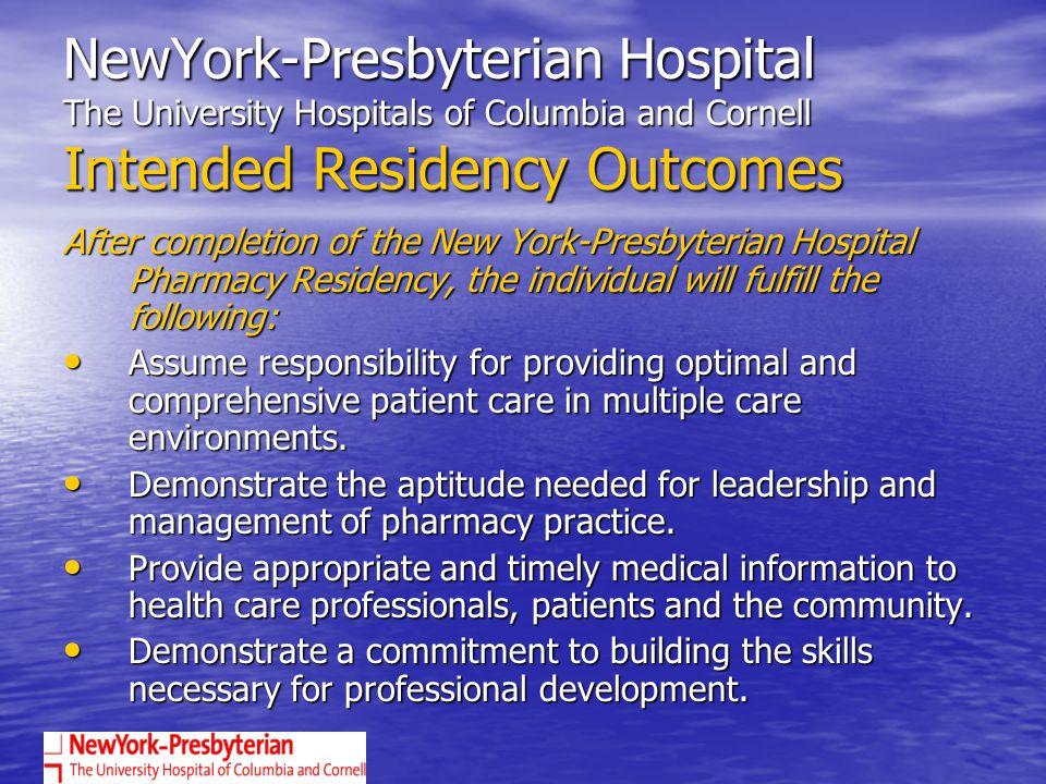 A SUCCESSFUL RESIDENCY PROGRAM AT NY- PRESBYTERIAN HOSPITAL