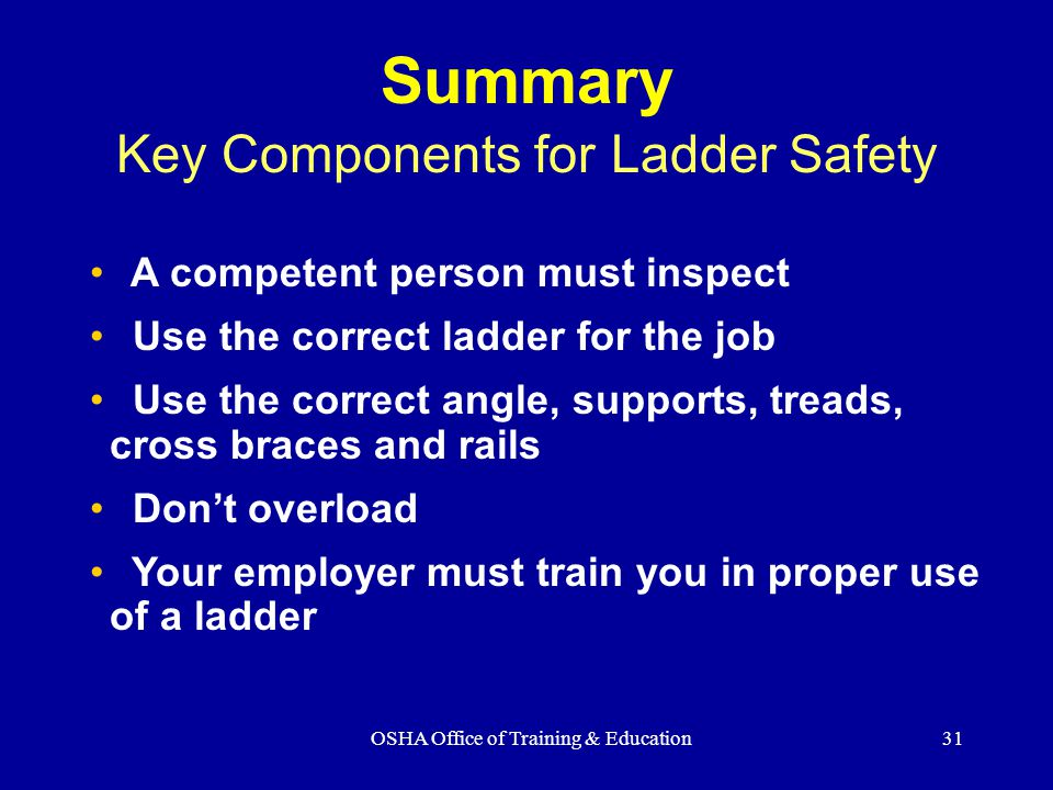 Summary Key Components for Ladder Safety