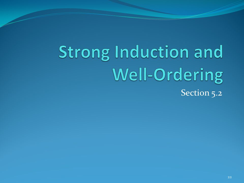 Strong Induction and Well-Ordering