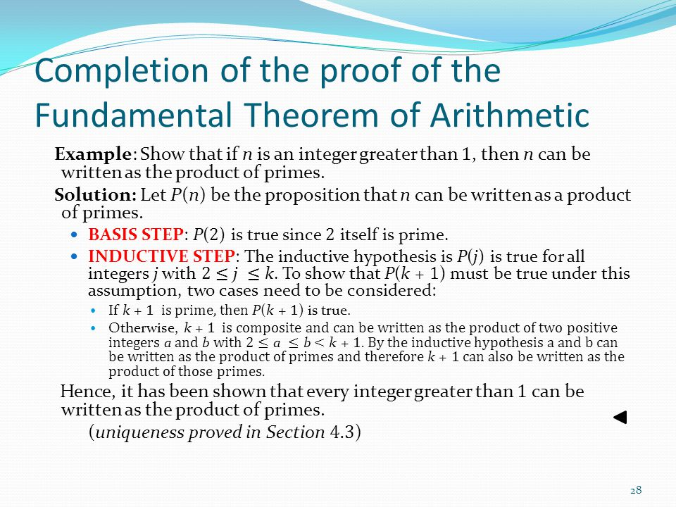 Completion of the proof of the Fundamental Theorem of Arithmetic