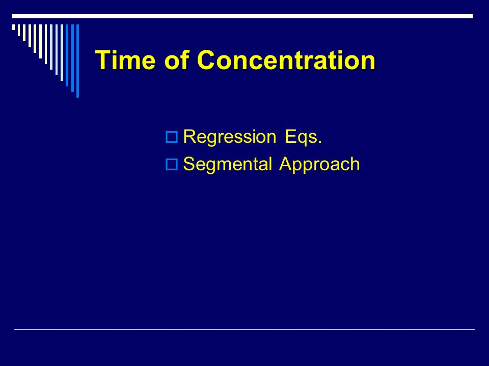 Time of Concentration Regression Eqs. Segmental Approach