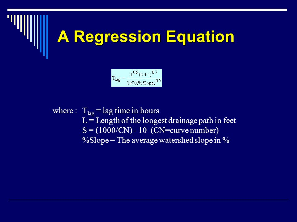 A Regression Equation where : Tlag = lag time in hours