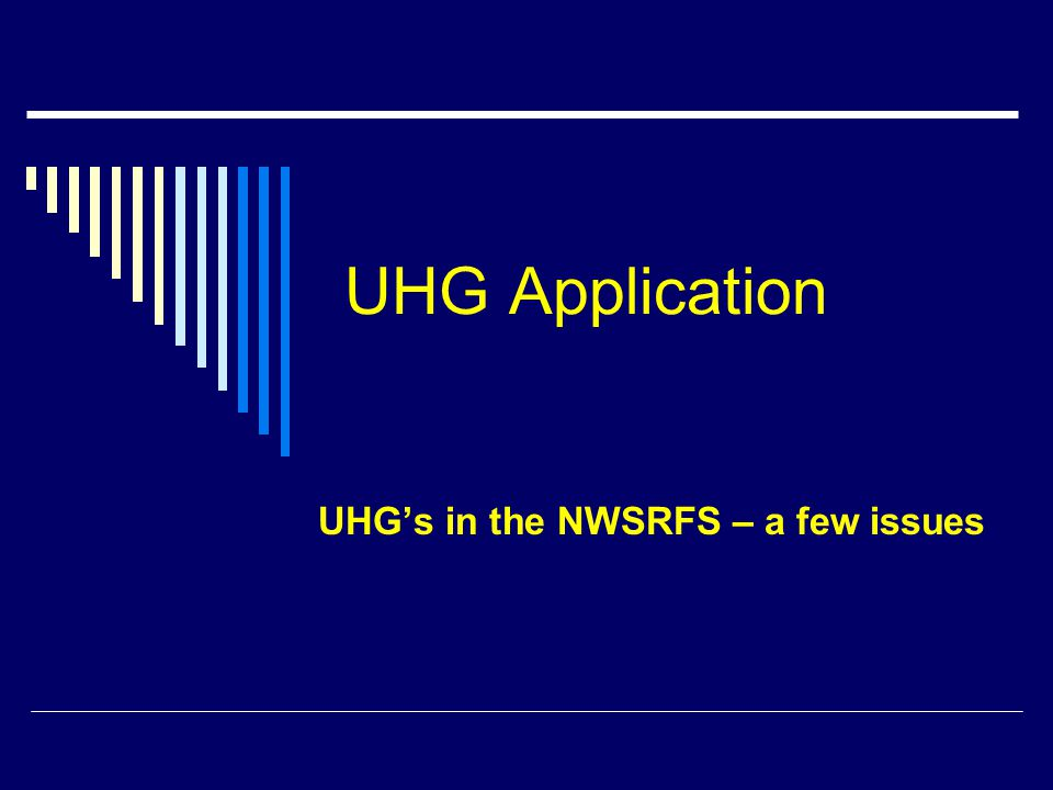 UHG's in the NWSRFS – a few issues