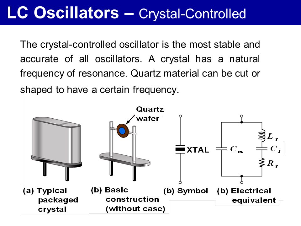 LC Oscillators – Crystal-Controlled