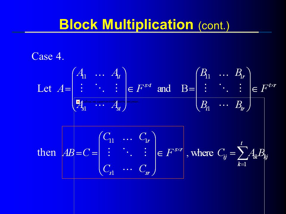 Block Multiplication (cont.)