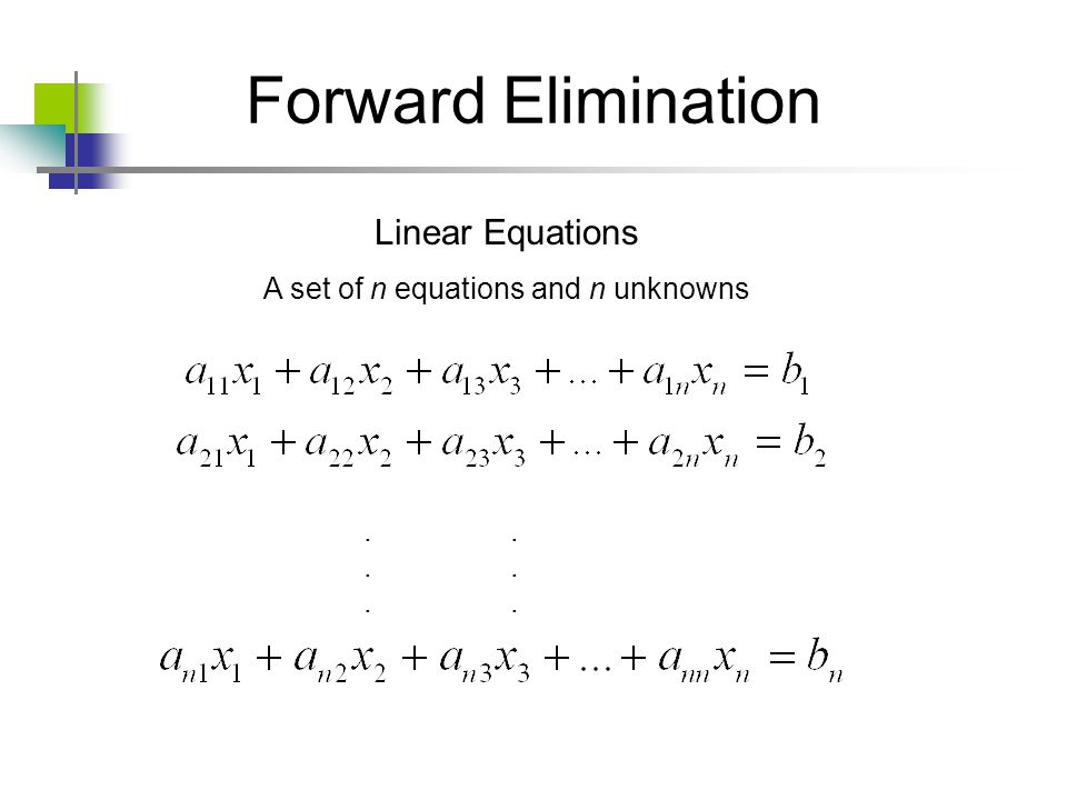 A set of n equations and n unknowns