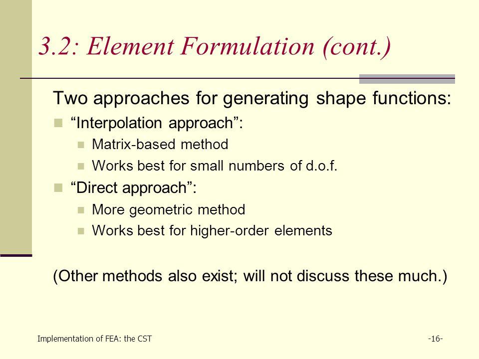 Fundamental Concepts Element Formulation Assembly