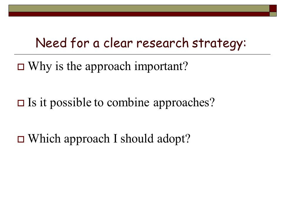 list some possible research strategies