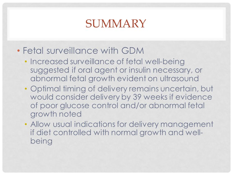 Summary Fetal surveillance with GDM