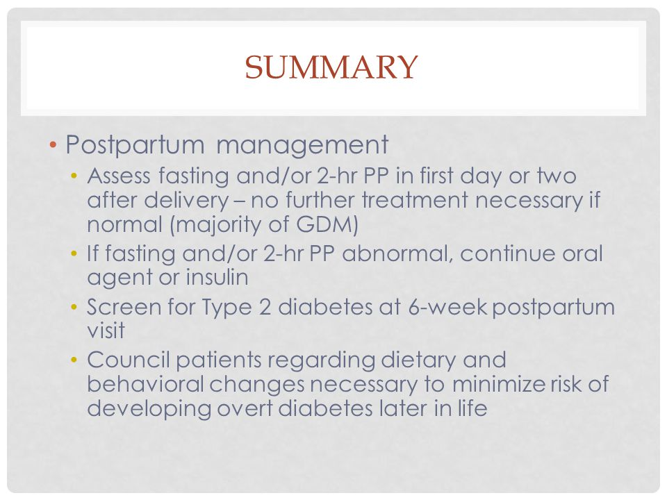 Summary Postpartum management