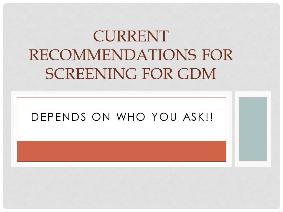 Current recommendations for screening for GDM