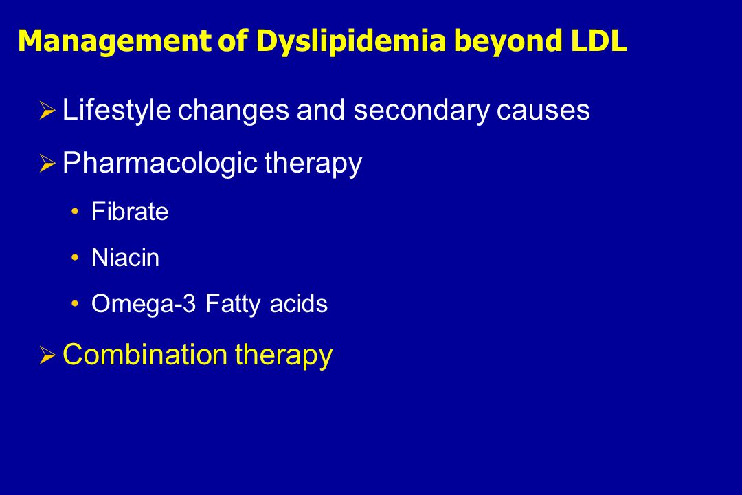 Management of Dyslipidemia beyond LDL