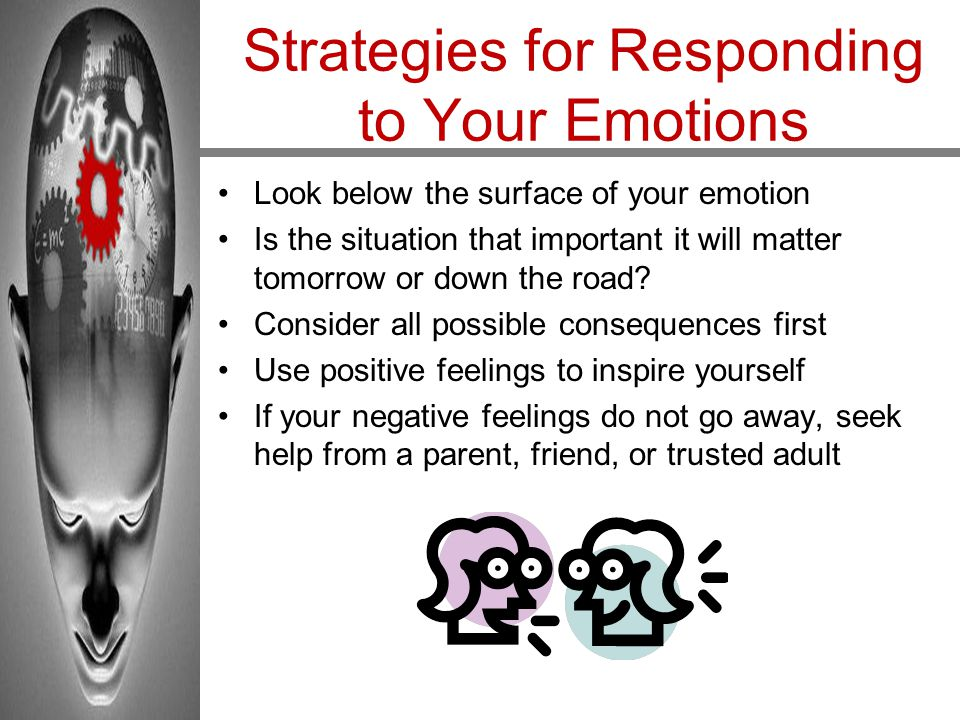 Strategies for Responding to Your Emotions