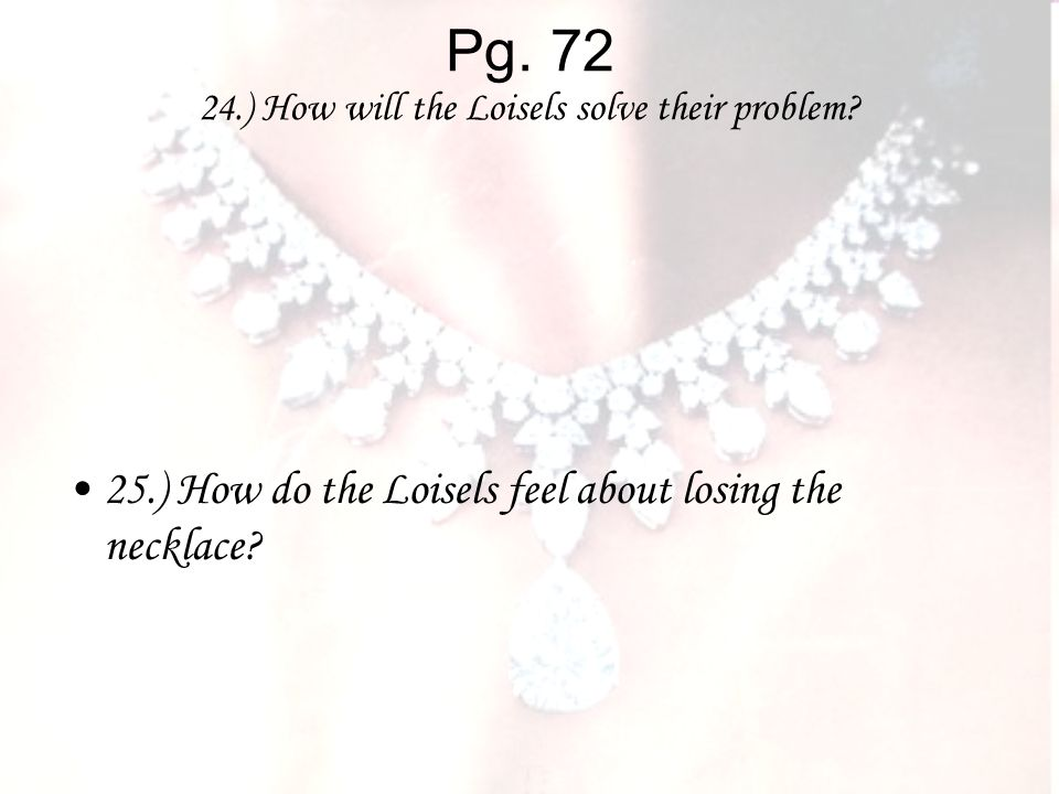 Pg ) How will the Loisels solve their problem