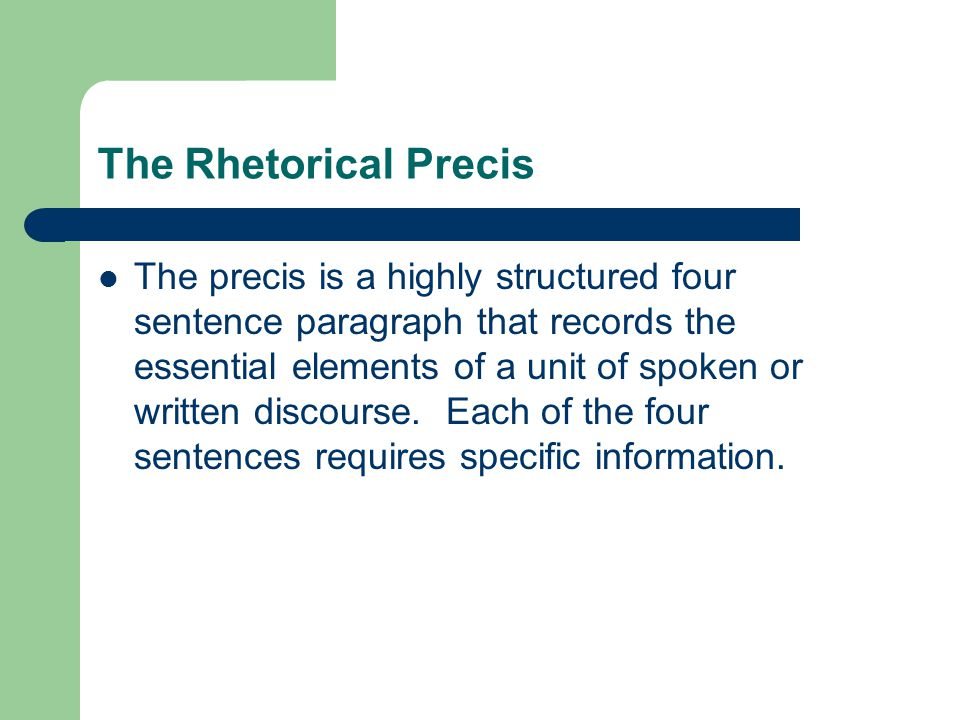 Writing The Rhetorical Precis