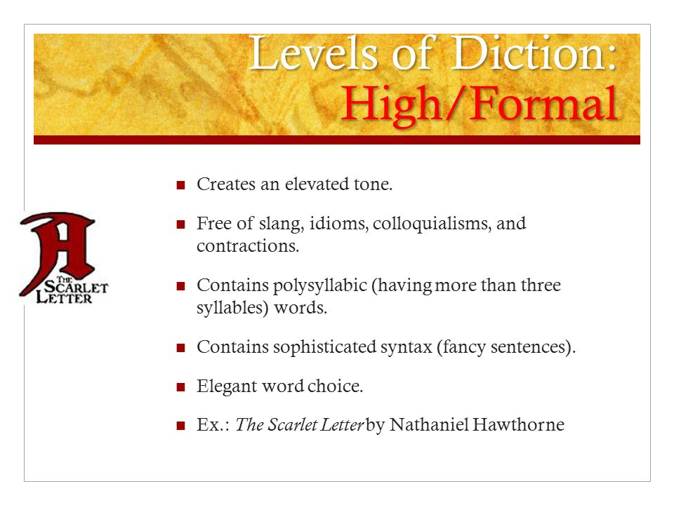 Diction in all forms of literature-nonfiction, fiction, poetry, and.