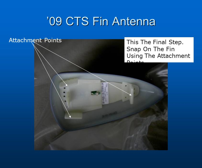 '09 CTS Fin Antenna Attachment Points