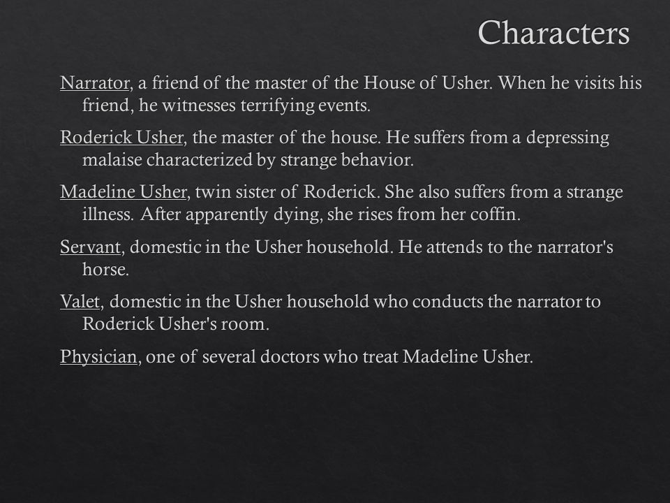 character analysis of roderic usher Abel talks about the setting of the fall of the house of usher, and how the themes of isolation and self-destructive concentration are symbolized by the character of roderick usher baym, nina 'the fall of the house of usher, character analysis, in the norton anthology of'american literature , w w norton, 1995, p 664.