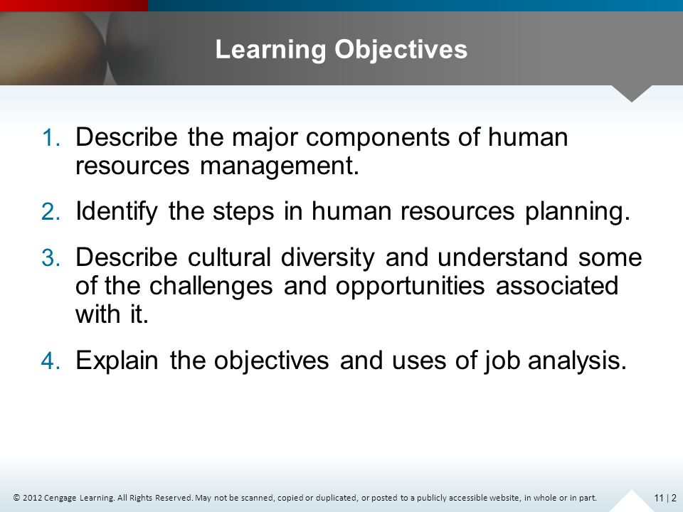 Describe the major components of human resources management.