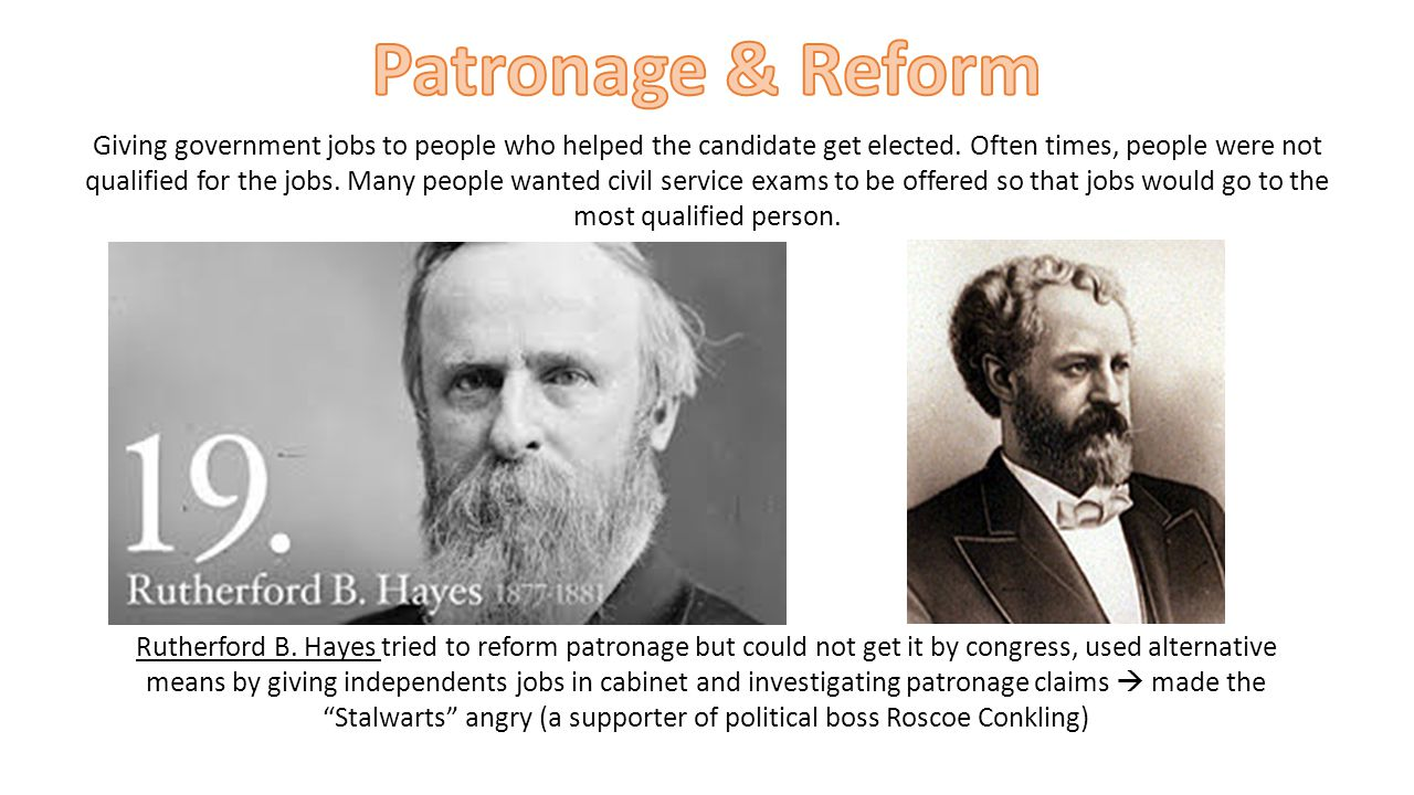 Patronage & Reform