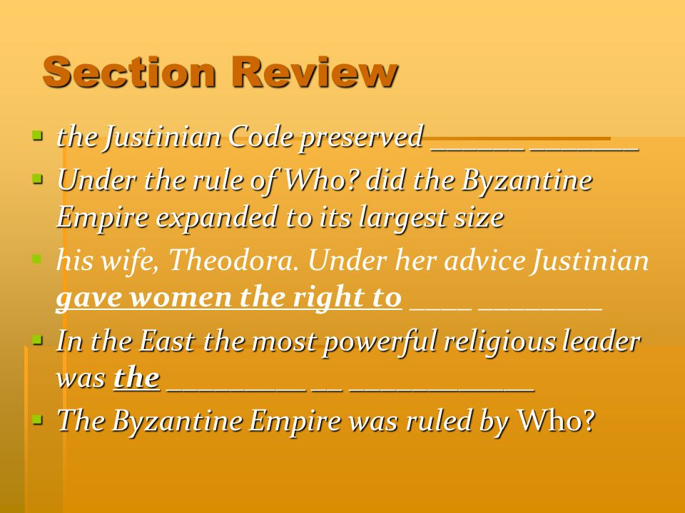 Section Review the Justinian Code preserved ______ _______