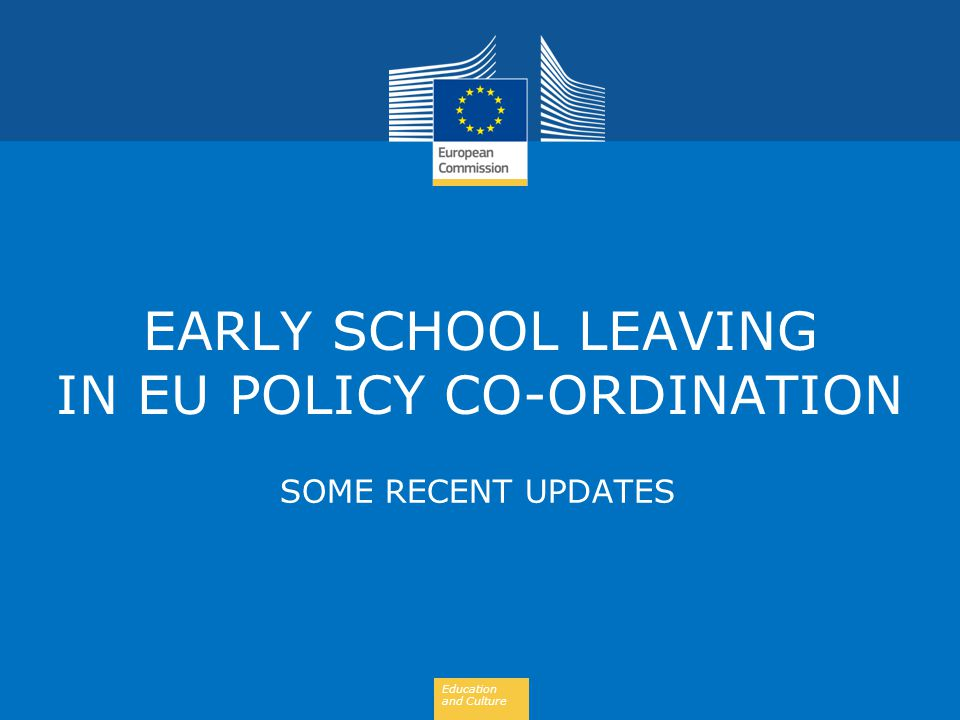 EARLY SCHOOL LEAVING IN EU POLICY CO-ORDINATION