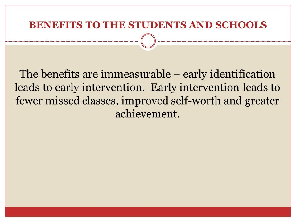BENEFITS TO THE STUDENTS AND SCHOOLS