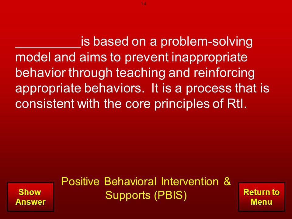 Positive Behavioral Intervention & Supports (PBIS)