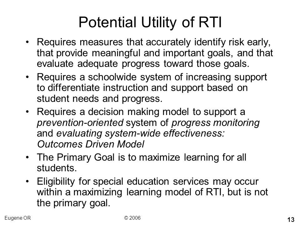 Potential Utility of RTI