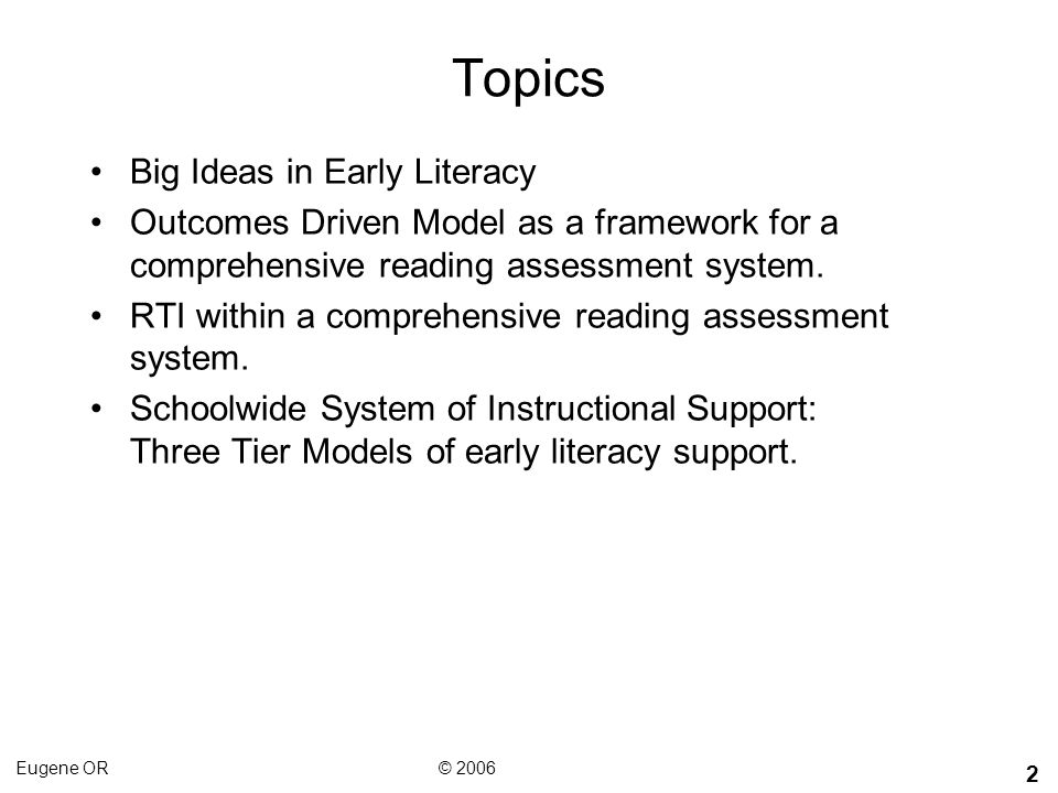 Topics Big Ideas in Early Literacy