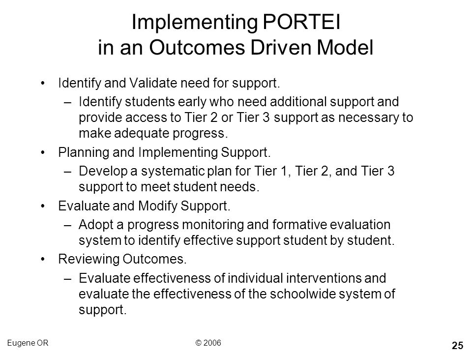 Implementing PORTEI in an Outcomes Driven Model