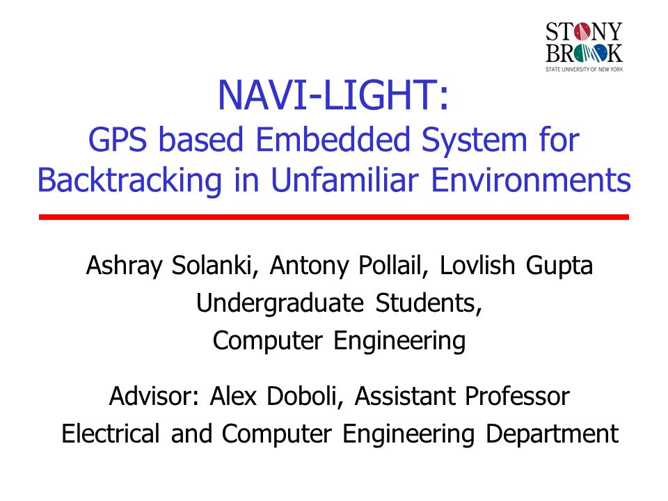 NAVI-LIGHT: GPS based Embedded System for Backtracking in Unfamiliar Environments