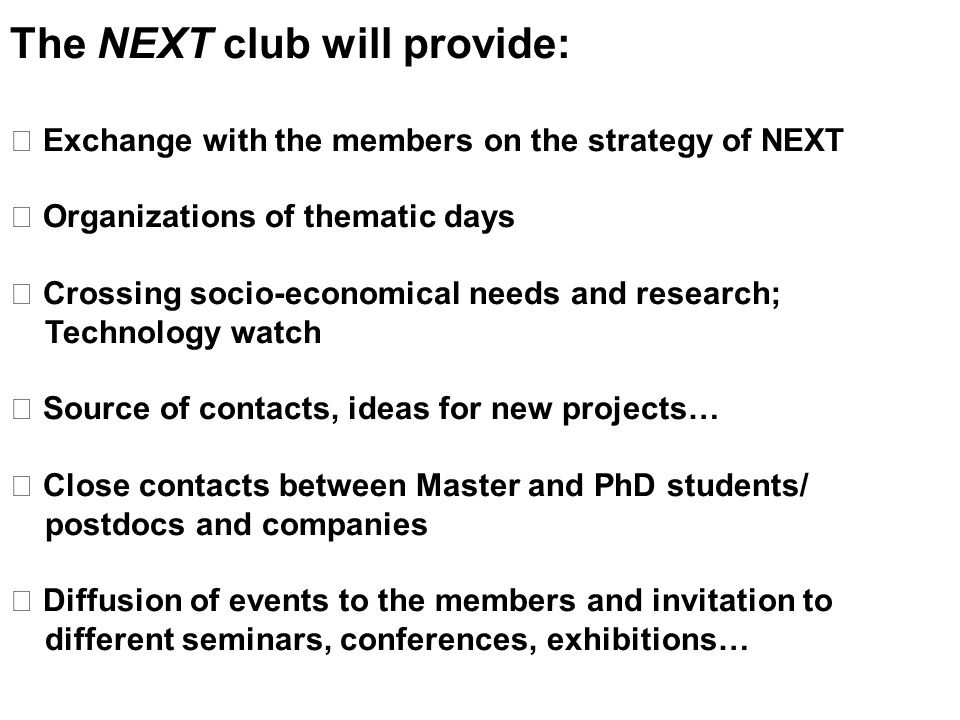 The NEXT club will provide: