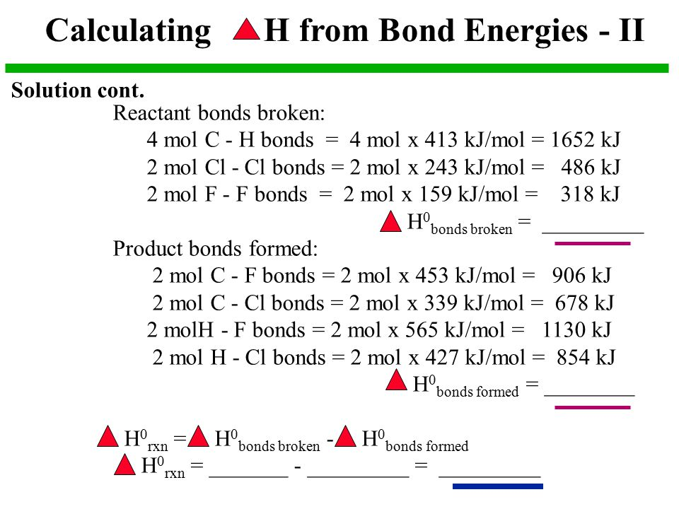 Calculating H from Bond Energies - II