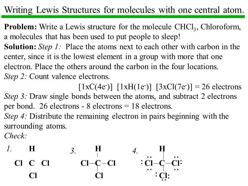 Writing Lewis Structures for molecules with one central atom.