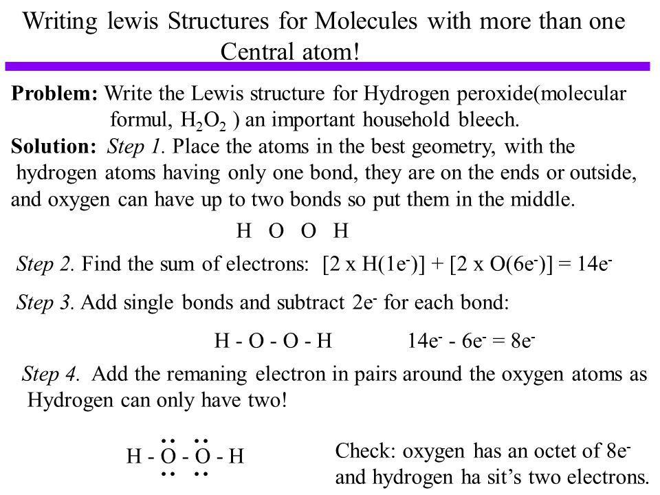 Writing lewis Structures for Molecules with more than one