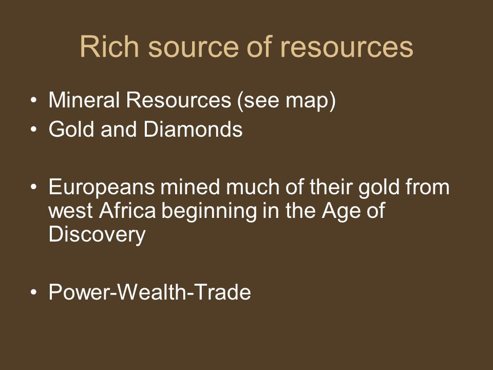 Rich source of resources