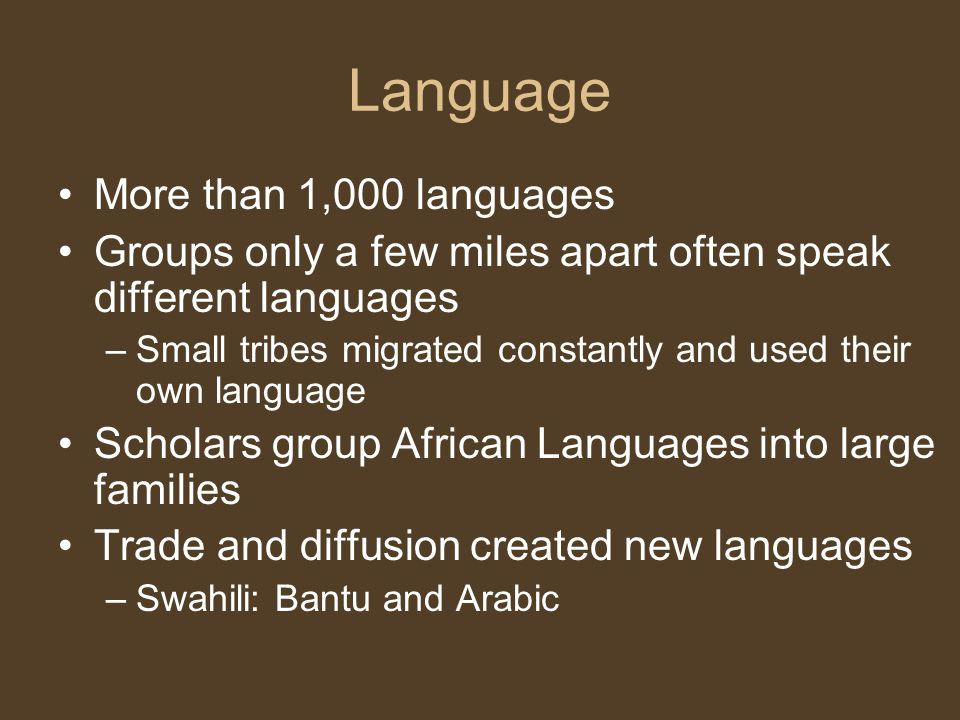 Language More than 1,000 languages